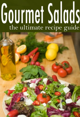Gourmet Salads - The Ultimate Recipe Guide by Jessica Dreyher, Encore Books
