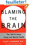 Blaming the Brain: The Truth About Dr...