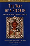 The Way of a Pilgrim and the Pilgrim Continues His Way (0060630175) by Anonymous