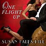 One Flight Up: A Novel | Susan Fales-Hill