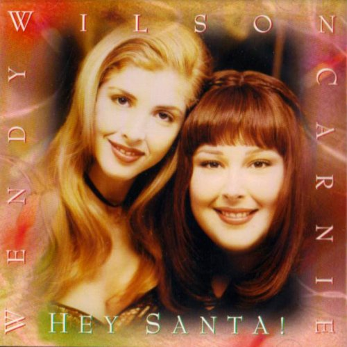 Hey Santa by Carnie and Wendy Wilson