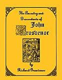 img - for The Ancestry and Descendants of John Grosvenor of Roxbury, Massachusetts book / textbook / text book