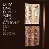 Live in Zurich + 4 bonus tracks Miles Davis Quintet / John Coltrane