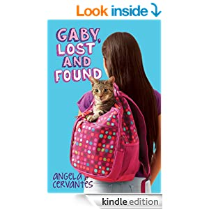 Gaby, Lost and Found - Kindle edition by Angela Cervantes. Children