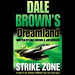 Dreamland: Strike Zone (       ABRIDGED) by Dale Brown Narrated by J.K. Simmons