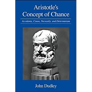 Amazon.com: Aristotle's Concept of Chance: Accidents, Cause ...