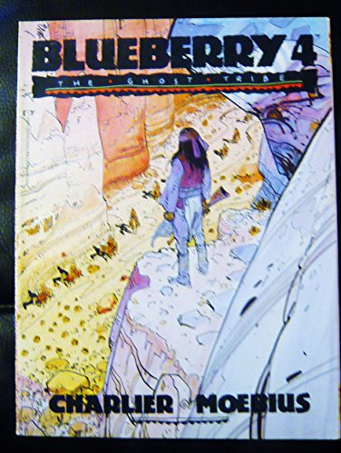 Blueberry Four: The Ghost Tribe PDF