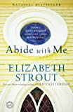 img - for Abide with Me: A Novel book / textbook / text book