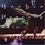 Trio Live in New York by Hancock,Herbie [Music CD]