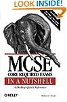 MCSE Core Required Exams in a Nutshel...