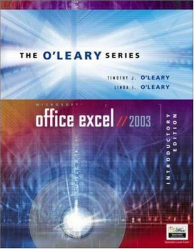 O'Leary Series: Microsoft Office Excel 2003 Introductory