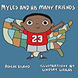 img - for Myles and His Many Friends book / textbook / text book