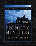 img - for Basic Training for the Prophetic Ministry Curriculum book / textbook / text book