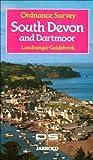 South Devon and Dartmoor (Ordnance Survey- Landranger Guidebook) (0711705429) by Ordnance Survey Staff