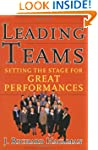 Leading Teams: Setting the Stage for...