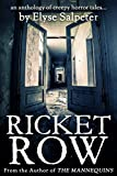 img - for Ricket Row: An Anthology of Creepy Horror Tales book / textbook / text book