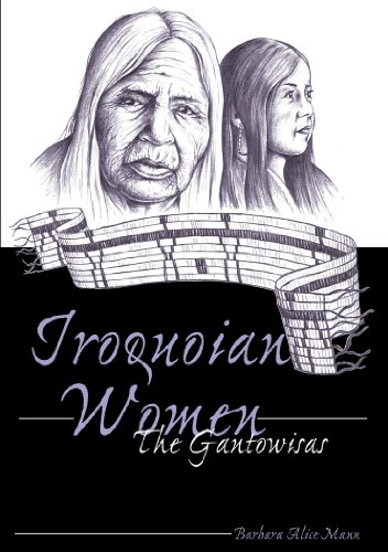 Iroquoian Women : The Gantowisas (American Indian...