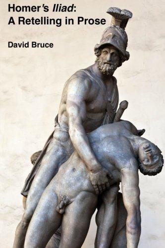 Homer's Iliad: A Retelling in Prose