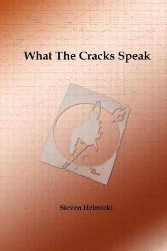 What the Cracks Speak