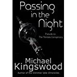 Passing in the Night ~ Michael Kingswood