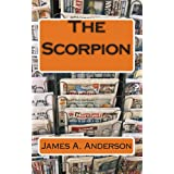 The Scorpion ~ James A. Anderson
