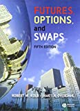 Futures, Options, and Swaps (1405150491) by Kolb, Robert