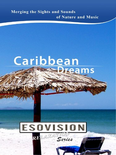 ESOVISION Relaxation CARIBBEAN DREAMS