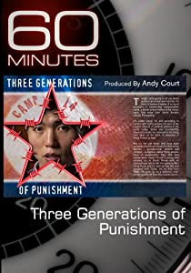 60 Minutes - Three Generations of Punishment