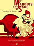 Philosophy in the Boudoir: Or,the Immoral Mentors (0143039016) by Sade