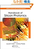 Handbook of Silicon Photonics (Series in Optics and Optoelectronics)