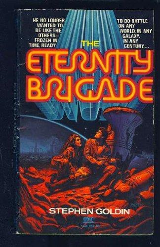 Eternity Brigade, Stephen Goldin