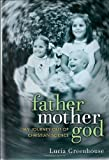 img - for fathermothergod: My Journey Out of Christian Science by Greenhouse Lucia (2011-08-09) Hardcover book / textbook / text book