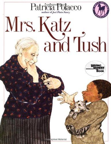Mrs. Katz and Tush (Reading Rainbow Book)