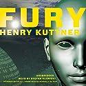 Fury (       UNABRIDGED) by Henry Kuttner Narrated by Stefan Rudnicki