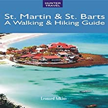 St. Martin & St. Barts: A Walking & Hiking Guide (       UNABRIDGED) by Leonard Adkins Narrated by JoBe Cerny