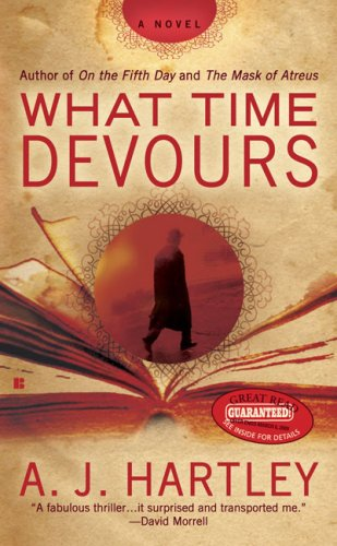 What Time Devours, A. J. Hartley