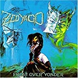 From Over Yonder by Zed Yago (2010-01-05)