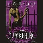 The Awakening: Vampire Huntress Legends | L. A. Banks