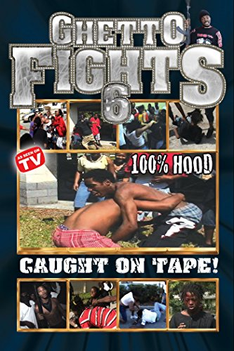Ghetto Fights Vol. 6