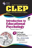 img - for CLEP Introduction to Educational Psychology w/ CD-ROM (CLEP Test Preparation) by Webster Ph.D., Dr. Raymond E. Published by Research & Education Association (2005) Paperback book / textbook / text book