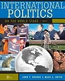 International Politics on the World Stage, Brief 8th Edition