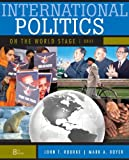 img - for International Politics on the World Stage, BRIEF book / textbook / text book