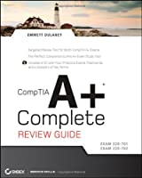 CompTIA A+ Complete Review Guide: Exam 220-701 / Exam 220-702 Front Cover
