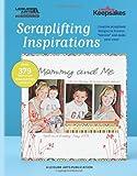 Scraplifting Inspirations (Creating Keepsakes)