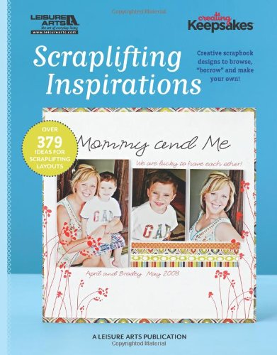 Scraplifting Inspirations (Leisure Arts #5559)