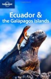 Lonely Planet Ecuador & the Galapagos Islands 8th Ed.: 8th Edition