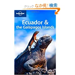 Lonely Planet Ecuador & the Galapagos Islands (Lonely Planet Ecuador and the Galapagos Islands)