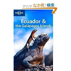 Lonely Planet Ecuador & the Galapagos Islands (Lonely Planet Ecuador and the Galapagos Islands)
