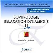 Sophrologie - Relaxation dynamique 2 | Patrick-André Chéné, Marie-Andrée Auquier