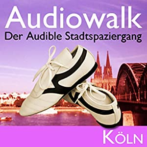 Audiowalk Köln Hörbuch